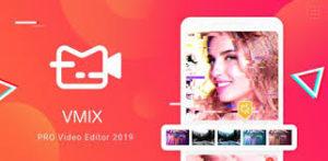 Vmix editor Pro Mod